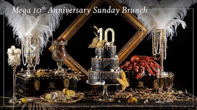 Mega 10th Anniversary Sunday Brunch เมกาซันเดย์บรันช์ฉลองครบรอบ 10 ปี